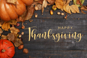 Happy Thanksgiving from the Center for Spine and Orthopedics!